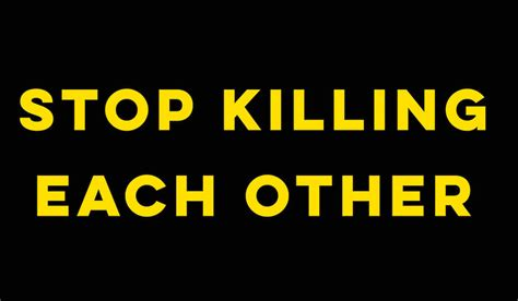 Editorial: Stop killing each other