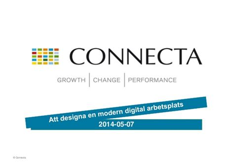Connecta Event: Designing a digital workplace 2014